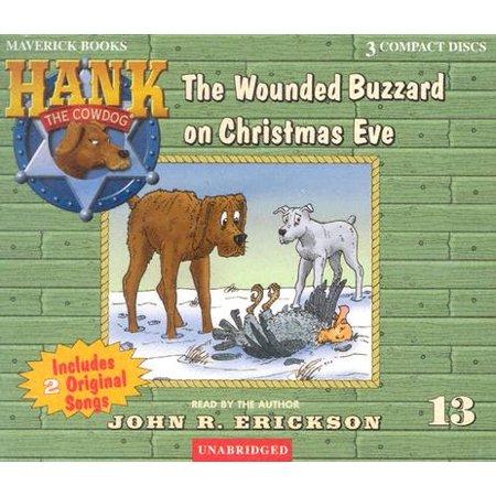 Hank the Cowdog (Audio): The Wounded Buzzard on Christmas Eve (Audiobook) ()