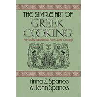 The Simple Art of Greek Cooking