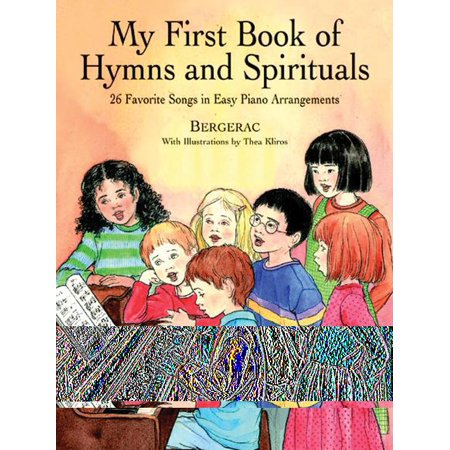 Dover Music for Piano: A First Book of Hymns and Spirituals (Paperback) Classical Hymns Trumpet