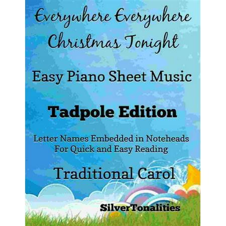 Everywhere Everywhere Christmas Tonight Easy Piano Sheet Music Tadpole Edition - eBook (Halloween Piano Sheet Music Nightmare Before Christmas)