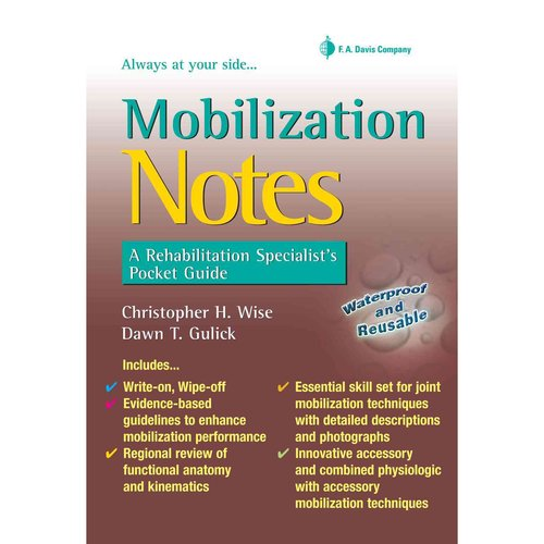Mobilization Notes: A Rehabilitation Specialist's Pocket Guide