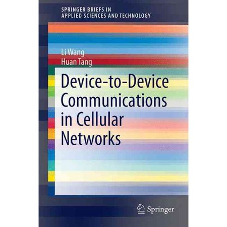 Device To Device Communications In Cellular Networks