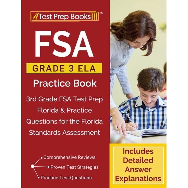 FSA Grade 3 ELA Practice Book : 3rd Grade FSA Test Prep ...