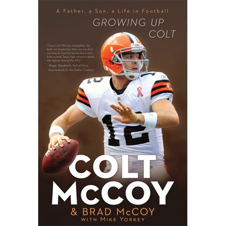 Growing Up Colt : A Father, a Son, a Life in