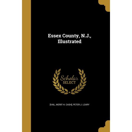 Essex County, N.J., Illustrated Essex County Nj Map