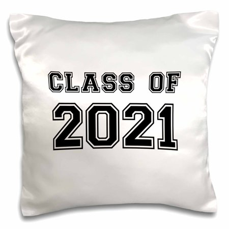 3dRose Class of 2021 - Graduation gift - graduate graduating high school university or college grad black - Pillow Case, 16 by 16-inch for $<!---->