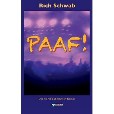 Paaf   Der Vierte Bub Klutsch Roman