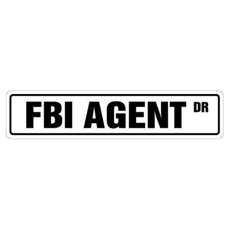 Fbi Agent Street Sign New Files Cia Secret Police Gift Federal Bureau Feds