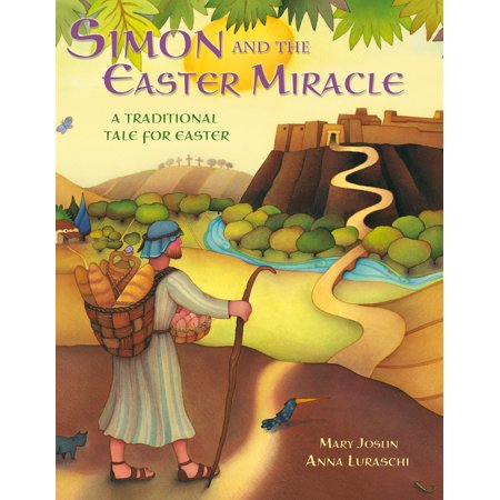 Simeon And Anna (Simon and the Easter Miracle : A Traditional Tale for)