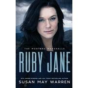 Montana Marshalls: Ruby Jane: The Montana Marshalls - An Inspirational Romantic Suspense Family Series (Paperback)