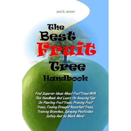 The Best Fruit Tree Handbook - eBook