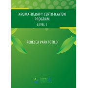 Aromatherapy Certification Program Level 1 (Hardcover)