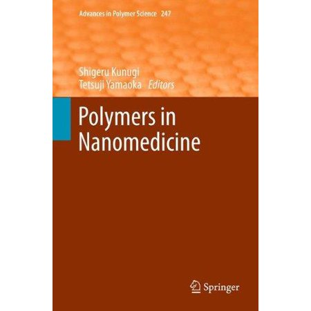 Polymers In Nanomedicine  2012