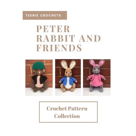 Peter Rabbit Crochet Collection -