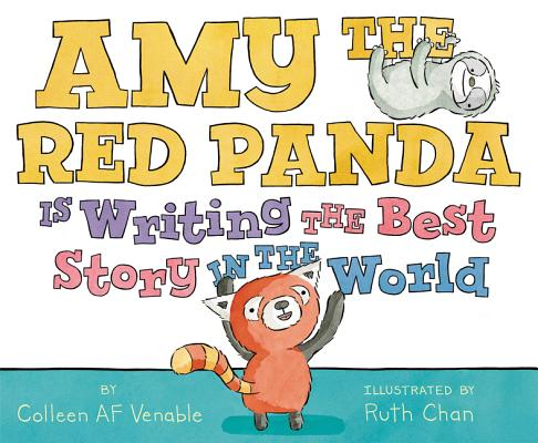 Amy the Red Panda Is Writing the Best Story in the (Best Writing System In The World)