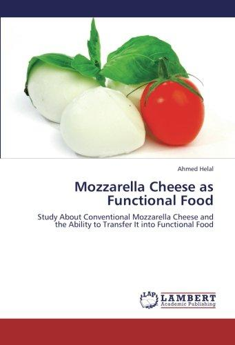 Mozzarella Cheese as Functional Food by