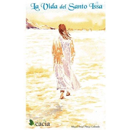 La vida del Santo Issa - eBook (Issa Range)
