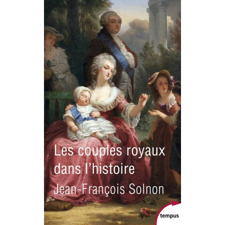 Historical Couple (Les couples royaux dans l'histoire -)