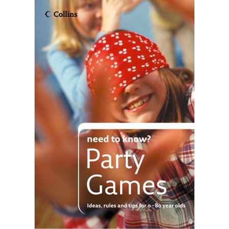 Party Games (Collins Need to Know?) - eBook](Party Needs)
