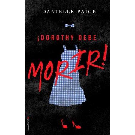 Dorothy Debe Morir - Teen Dorothy
