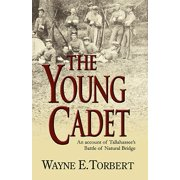 The Young Cadet, an Account of Tallahassee's Battle of Natural Bridge