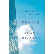 People in Glass Houses : A Novel