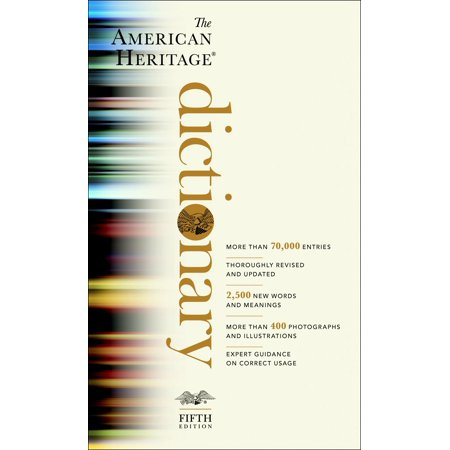 The American Heritage Dictionary : Fifth Edition