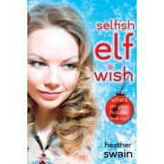 Selfish Elf Wish - eBook