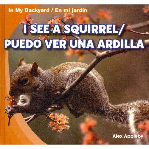 I See A Squirrel / Puedo Ver una Ardilla