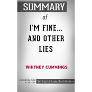 Summary of I'm Fine...And Other Lies - eBook