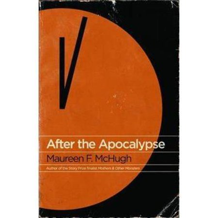 After the Apocalypse: Stories by