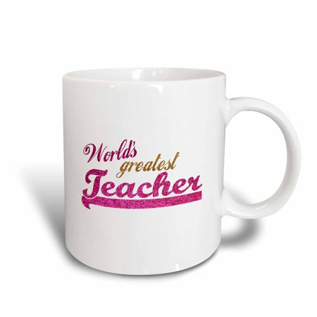 3dRose Worlds Greatest Teacher - hot pink and gold text for females - School Teacher appreciation gifts, Ceramic Mug, 11-ounce - Halloween Sayings For Teacher Gifts