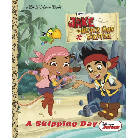 A Skipping Day (Disney Junior: Jake and the Neverland - Jakes And The Neverland Pirates