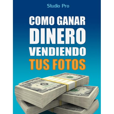 Cómo Vender Tus Fotos y Ganar Dinero en Internet -