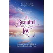 A Beautiful Joy (Paperback)