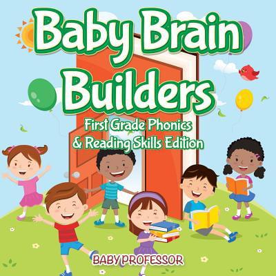 Baby Brain Builders - First Grade Phonics & Reading Skills Edition](Brain Builders)