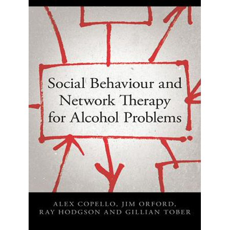 Social Behaviour and Network Therapy for Alcohol Problems - (There Was A Problem With The Network 429)