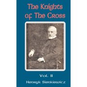 The Knights of the Cross (Volume Two)