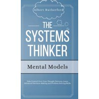 The Systems Thinker - Mental Models (Hardcover)
