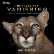 National Geographic The Photo Ark Vanishing : The World's Most Vulnerable Animals