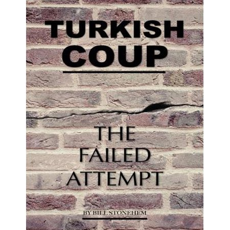 Turkish Coup: The Failed Attempt - eBook