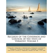 Records of the Governor and Council of the State of Vermont, Volume 5