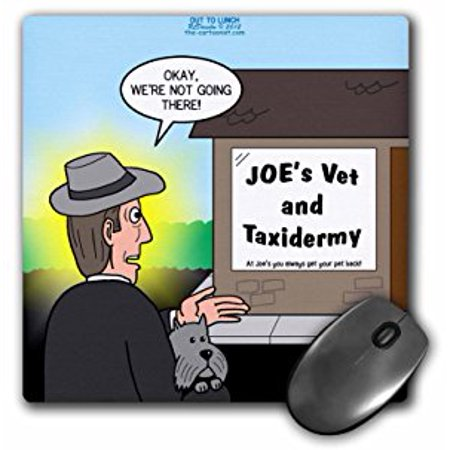 3dRose Joes Vet and Taxidermy Where You Always Get Your Pet Back, Mouse Pad, 8 by 8 inches