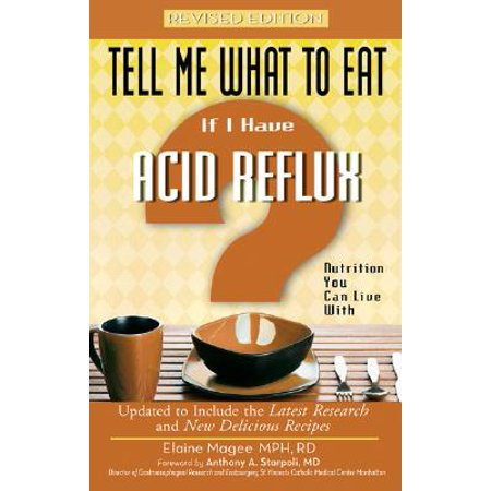 If I Have Acid Reflux : Nutrition You Can Live