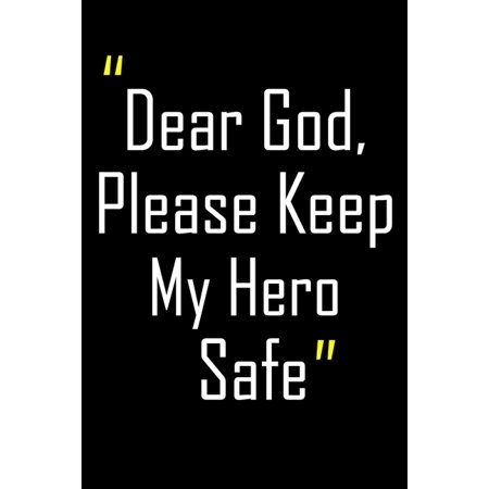 Bible Verses About Treasure (Dear God, Please Keep My Hero Safe: Daily Journal & Devotional with Bible Verses about Faith, Courage & Protection - A meaningful gift for an Army)
