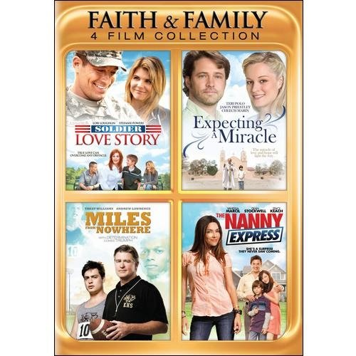 Faith And Family Collection: Soldier Love Story / Expecting A Miracle / Miles From Nowhere / The Nanny Express