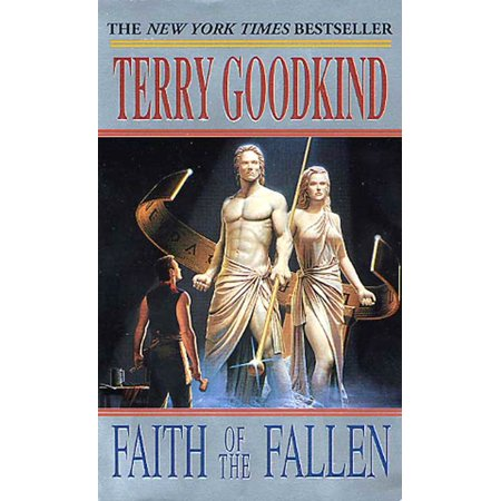 Faith of the Fallen : A Sword of Truth Novel (Legend Of The Seeker Sword Of Truth)