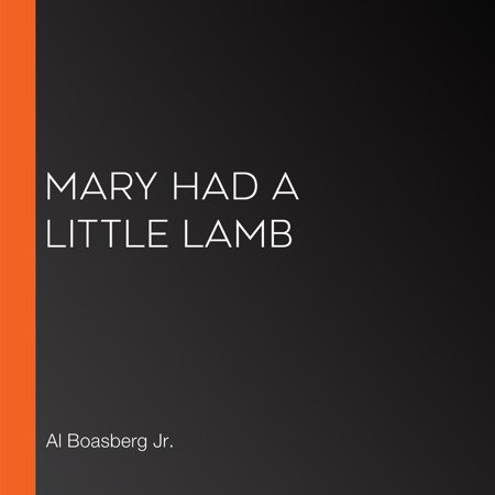 Mary Had a Little Lamb - Audiobook