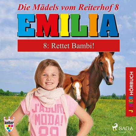 Emilia - Die Mädels vom Reiterhof, 8: Rettet Bambi! (Ungekürzt) - - Bambi Merchandise