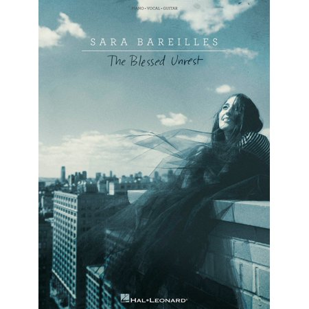 Hal Leonard Sara Bareilles - The Blessed Unrest for Piano/Vocal ...